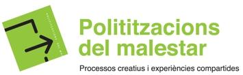 Polititzacions del malestar